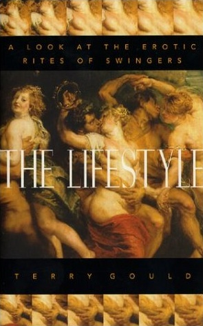 Terry Gould | The Lifestyle: A Look at the Erotic Rites of Swingers
